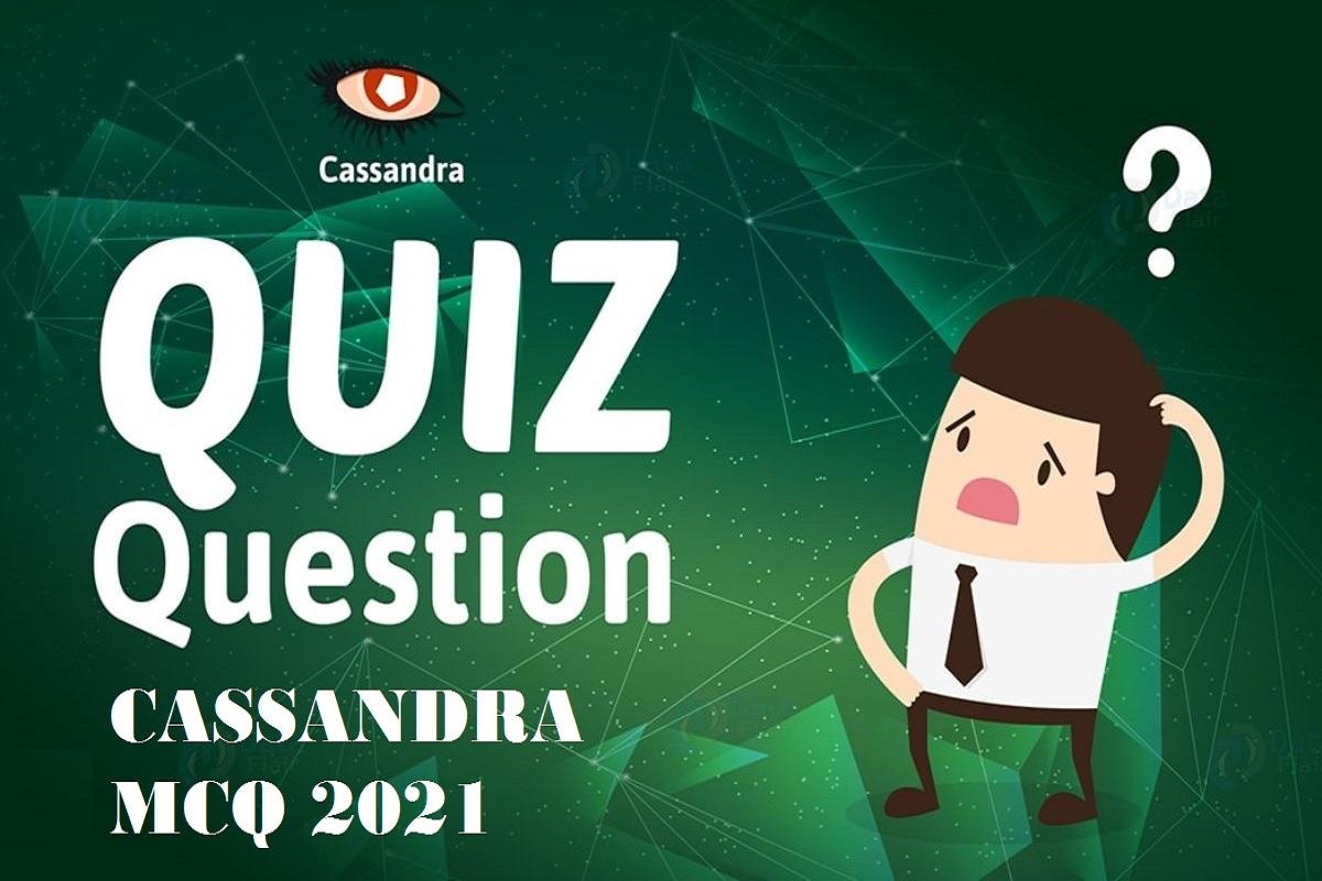 Cassandra MCQs