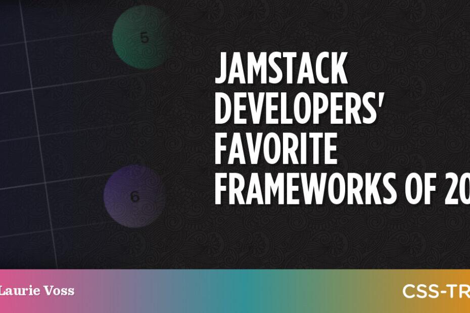 Jamstack Developers' Favorite Frameworks of 2021